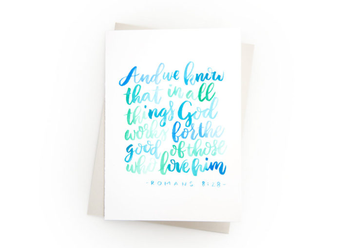 Christian Hand Lettering Card, Romans 8:28, Watercolor Scripture, Encouragement Card, Thinking of You, Inspirational Card, Sympathy Cards